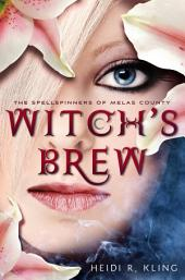Witch's Brew, Spellspinners Series #1