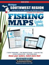 Michigan - Southwest Region Fishing Map Guide