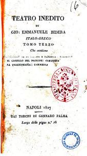 Il castello del principe. Commedia di Giov. Emmanuele Bidera italo-greco