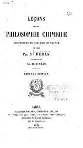 Lecons sur la philosophie chimique professées au Collége de France en 1836