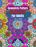 Geometric Pattern Coloring Book for Adults Stress Relief