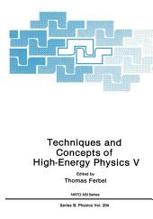 Techniques and Concepts of High-Energy Physics V