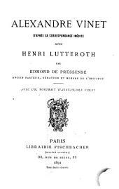 Alexandre Vinet d'apprès sa correspondance inédite avec Henri Lutteroth