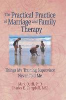 The Practical Practice of Marriage and Family Therapy PDF