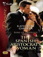 The Spanish Aristocrat s Woman PDF