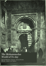 The Mohammedan World of To-day