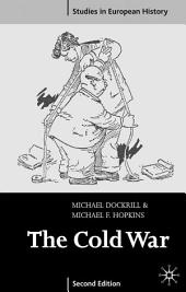 The Cold War 1945-91: Edition 2