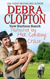 Chase: New Horizon Ranch #3 (Contemporary Western Romance)