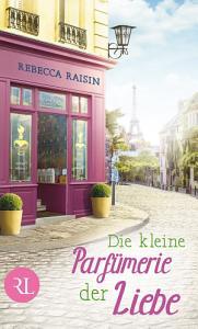 Die kleine Parf  merie der Liebe PDF