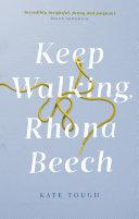 Keep Walking Rhona Beech