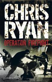Operation Firefight