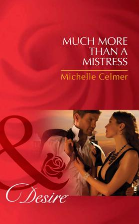 Much More Than a Mistress  Mills   Boon Desire   Black Gold Billionaires  Book 3  PDF