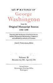 The Writings of George Washington from the Original Manuscript Sources, 1745-1799: Volume 21