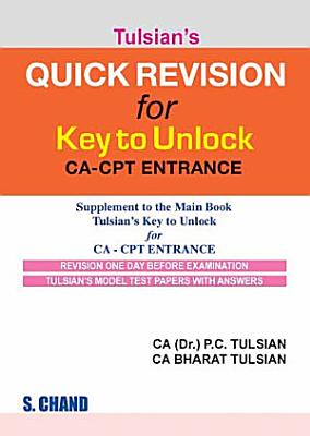 Quick Revision for Key to Unlock CA CPT Entrance  Combo with 9788121935111