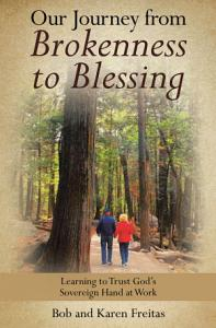 Our Journey from Brokenness to Blessing PDF
