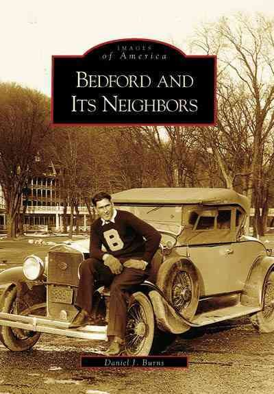Bedford and Its Neighbors