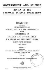 Government and Science  Review of the National Science Foundation  Hearings Before the Subcommittee on Science  Research  and Development    PDF