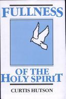 The Fullness of the Holy Spirit PDF