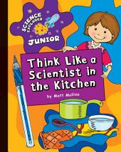 Think Like a Scientist in the Kitchen