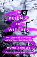 In Defense of Witches
