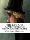 The Life And Adventures Of Nicholas Nickleby  Annotated  PDF