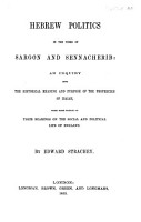 Hebrew Politics in the Times of Sargon and Sennacherib  an inquiry into the historical meaning and purpose of the prophecies of Isaiah  with some notices of their bearings on the social and political life of England   The English text of the Book of Isaiah   PDF