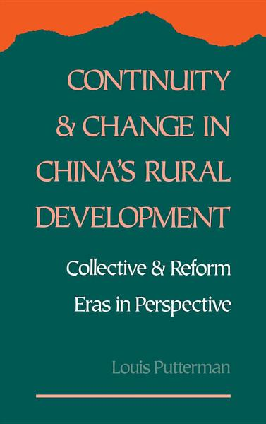 Continuity and Change in China s Rural Development PDF