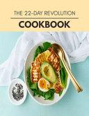 The 22 Day Revolution Cookbook Book PDF