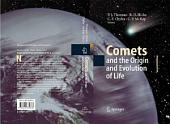 Comets and the Origin and Evolution of Life: Edition 2