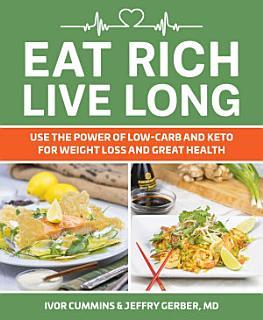 Eat Rich  Live Long Book