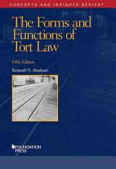 The Forms and Functions of Tort Law: Edition 5