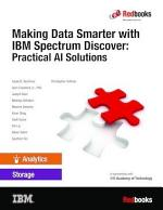 Making Data Smarter with IBM Spectrum Discover: Practical AI Solutions