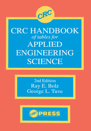 CRC Handbook of Tables for Applied Engineering Science PDF