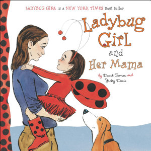 Ladybug Girl and Her Mama PDF
