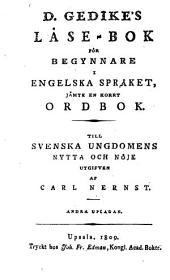 D. Gedike's Läse-bok för begynnare i engelska språket: jämte en korrt ordbok