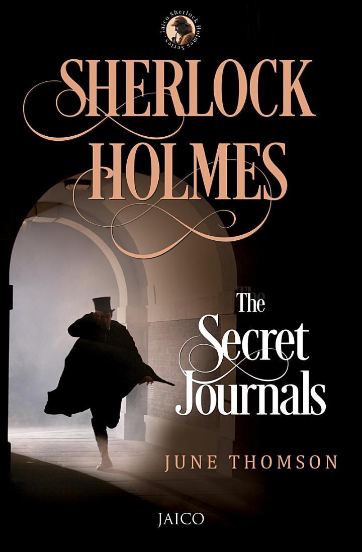 Sherlock Holmes: The Secret Journals