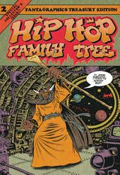 Hip Hop Family Tree Book 2: 1981––1983