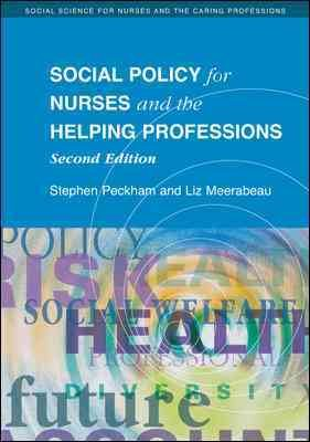 Social Policy For Nurses And The Helping Professions PDF