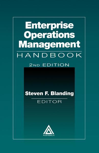 Enterprise Operations Management Handbook, Second Edition