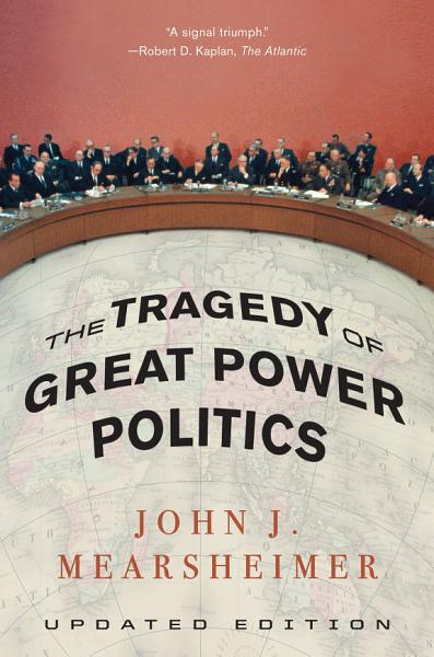 Download The Tragedy of Great Power Politics  Updated Edition  Book