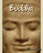 Buddha: His Words