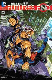 The New 52 : Futures End #9