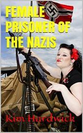 FEMALE PRISONER OF THE NAZIS