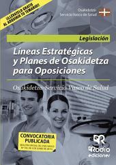 Líneas Estratégicas y Planes de Osakidetza para Oposiciones