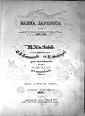 Fauna japonica sive Descriptio animalium qu, in itinere per japoniam suspecto annis 1823-1830...: Volume 1