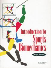 Introduction to Sports Biomechanics: Analysing Human Movement Patterns