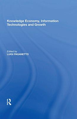 Knowledge Economy, Information Technologies and Growth