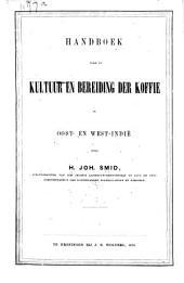 Handboek voor de kultuur en bereiding der koffie in Oost- en West-Indië