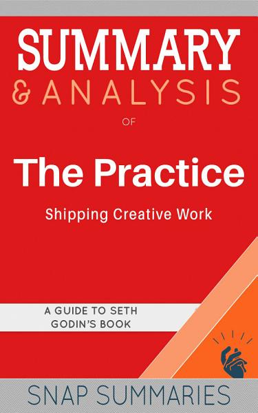 Download Summary   Analysis of The Practice Book