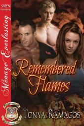 Remembered Flames [Uniformed and Blazing Hot 4]